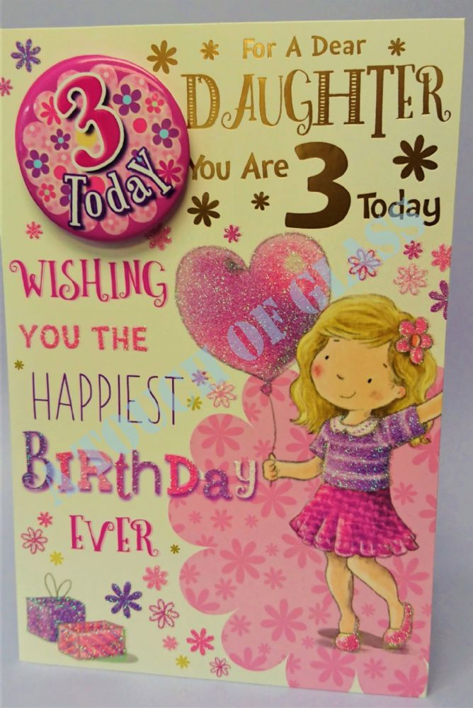 Badge Birthday Card - 3 Year Old Daughter